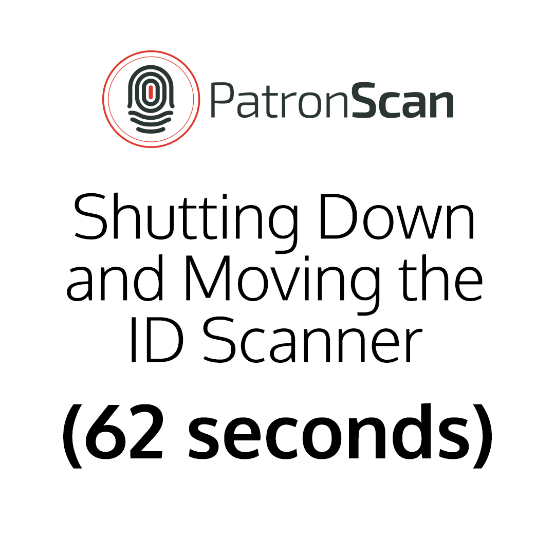 Shutting Down and Moving the ID Scanner