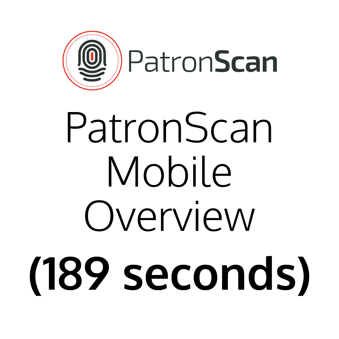 PatronScan Mobile Overview