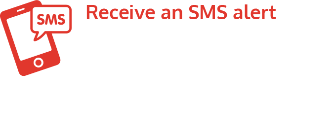 Receive an SMS notification